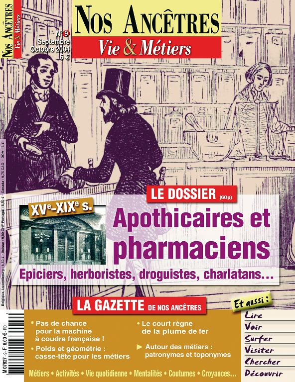 Nos Ancêtres N°9 - Apothicaires et pharmaciens