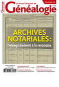 N°250 - Archives notariales : l'enregistrement à la rescousse